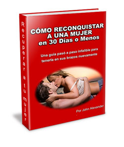 como reconquistar a una mujer